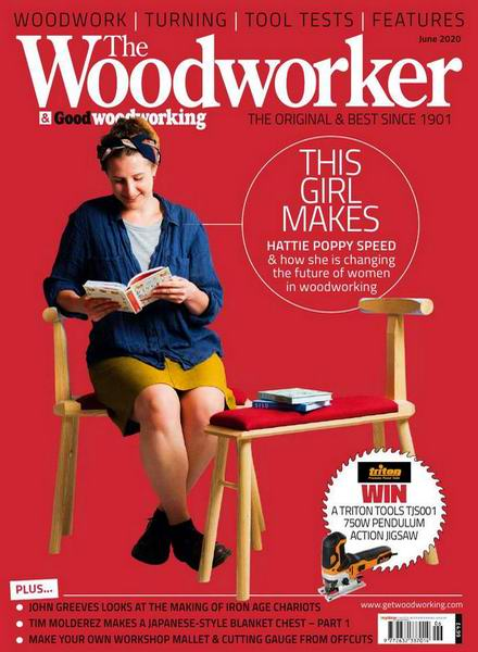The Woodworker & Good Woodworking №6 June июнь 2020
