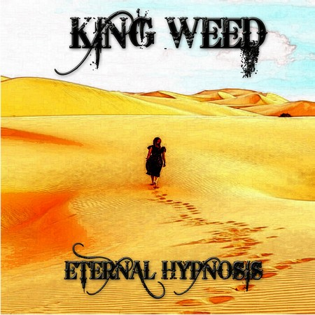 King Weed - Eternal Hypnosis (2018)