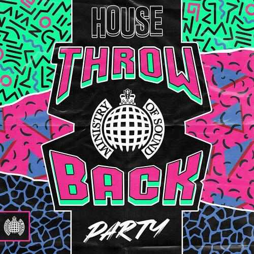 Ministry Of Sound: Throwback House Party (2019)