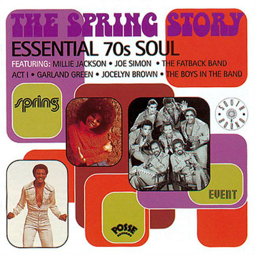 The Spring Story: Essential 70's Soul